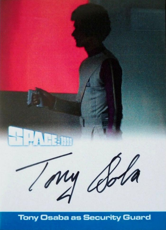 Tony Osaba Autograph Card Unstoppable Space 1999 Series 2